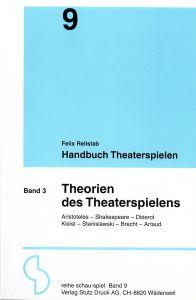 Weiterlesen: Handbuch Theaterspielen - Band 3 - Theorien des...
