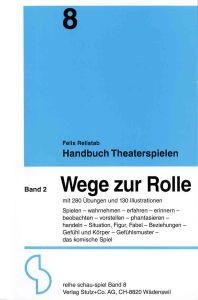 Weiterlesen: Handbuch Theaterspielen - Band 2 - Theorien des...